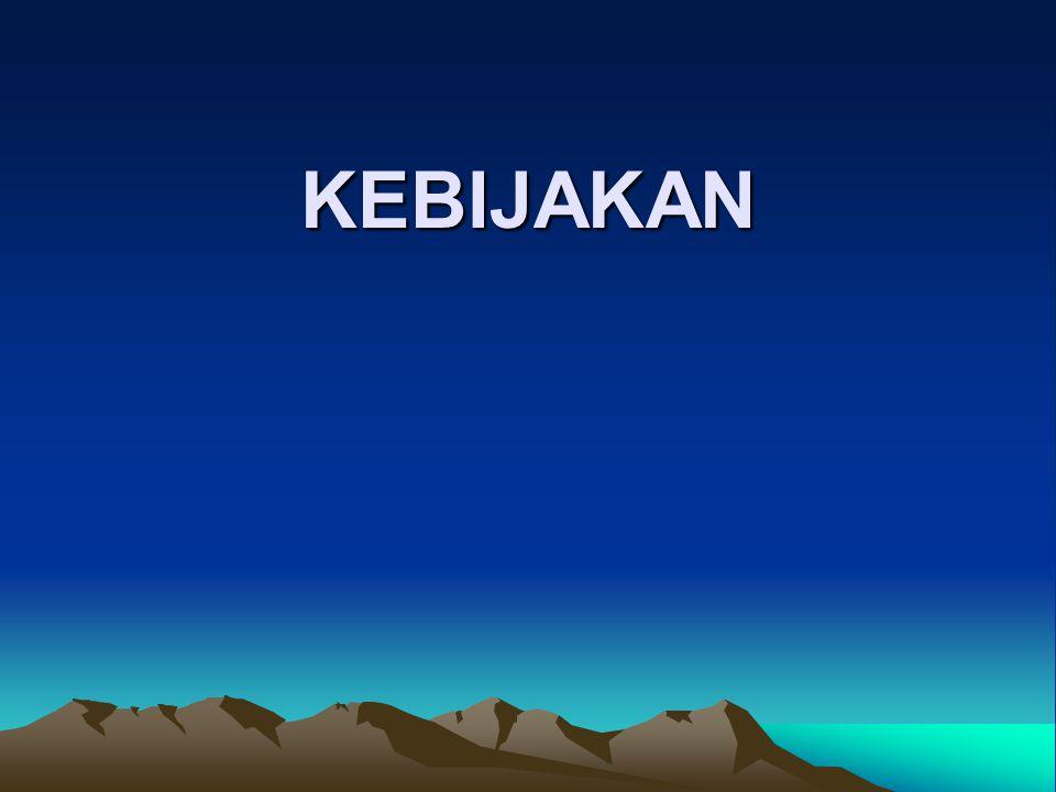 KEBIJAKAN
