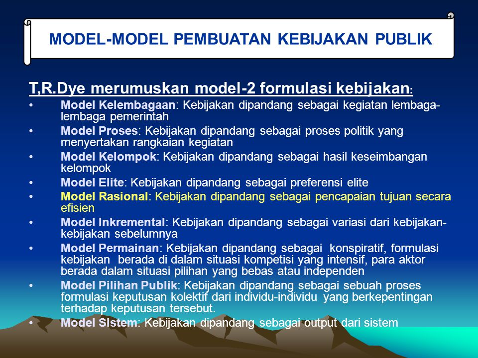 MODEL-MODEL PEMBUATAN KEBIJAKAN PUBLIK