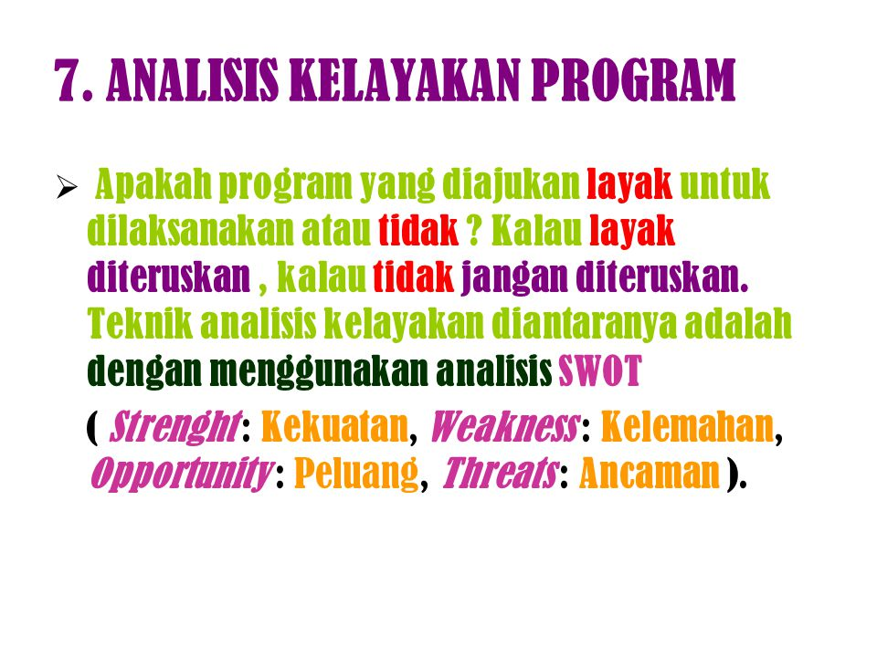 7. ANALISIS KELAYAKAN PROGRAM