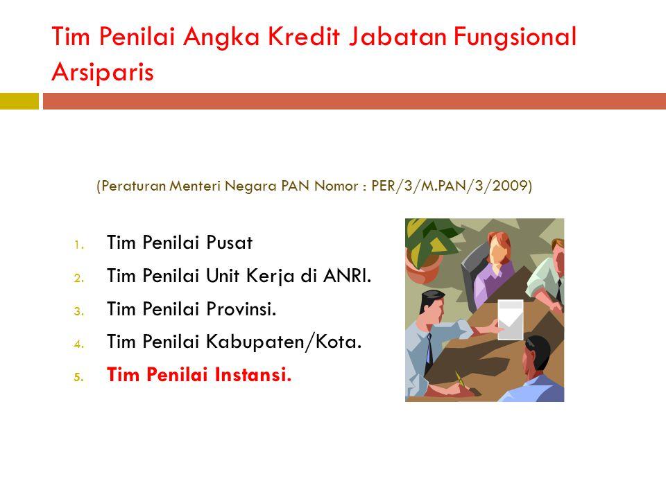 Tim Penilai Angka Kredit Jabatan Fungsional Arsiparis