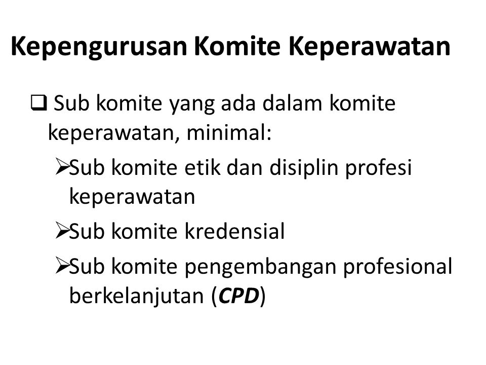 Kepengurusan Komite Keperawatan