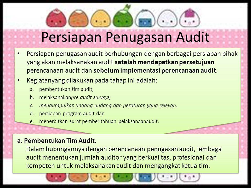 Persiapan Penugasan Audit