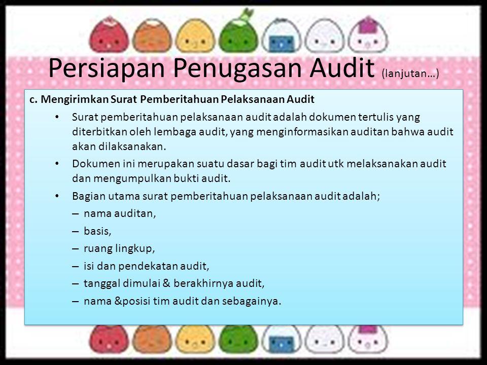 Persiapan Penugasan Audit (lanjutan…)