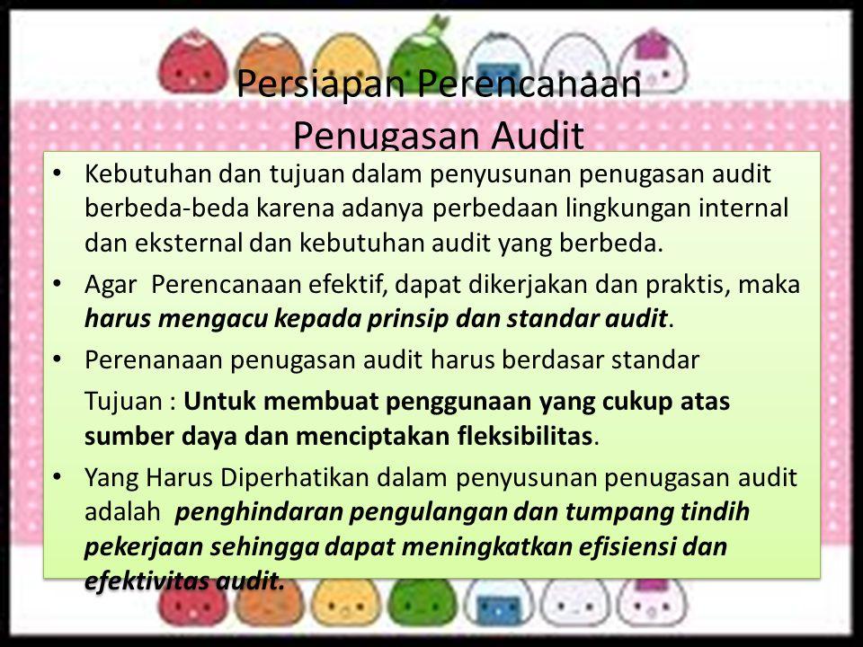 Persiapan Perencanaan Penugasan Audit