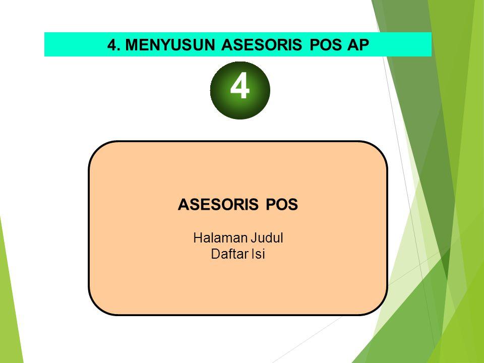 4. MENYUSUN ASESORIS POS AP
