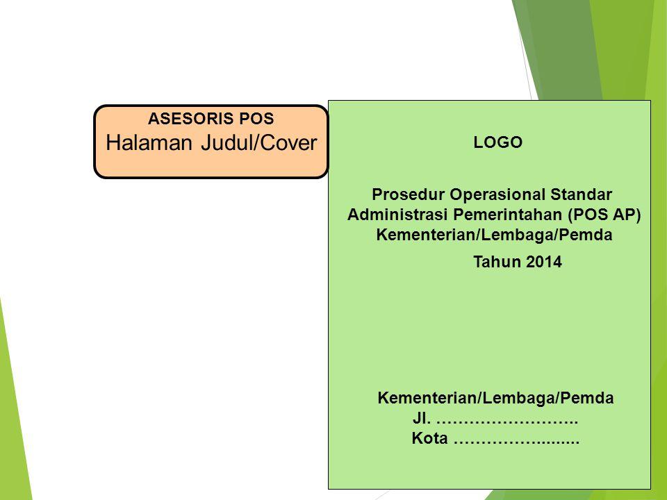 Halaman Judul/Cover ASESORIS POS LOGO Prosedur Operasional Standar