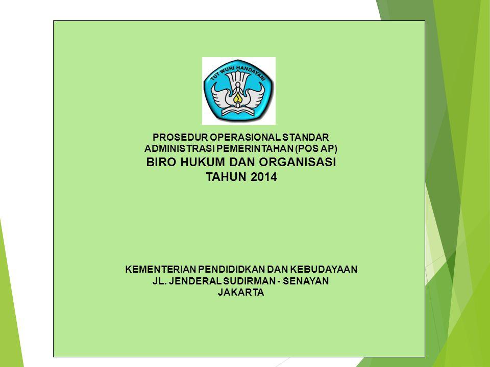 BIRO HUKUM DAN ORGANISASI TAHUN 2014