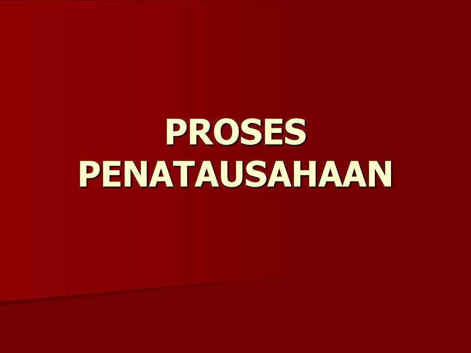 PROSES PENATAUSAHAAN