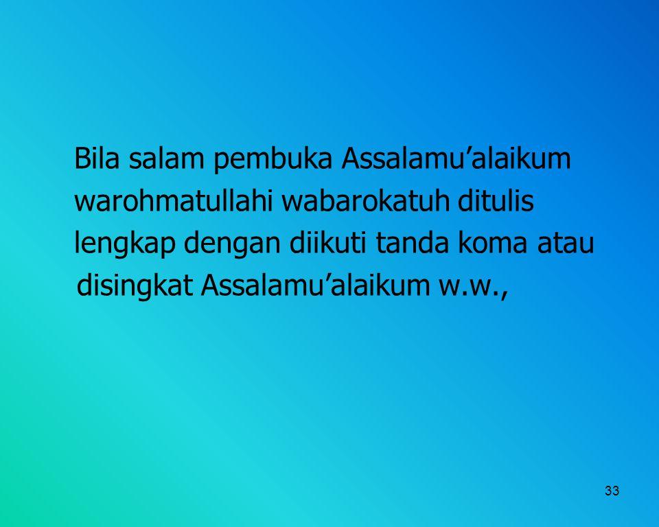 Bila salam pembuka Assalamu'alaikum