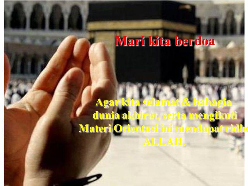 Mari kita berdoa Agar kita selamat & bahagia