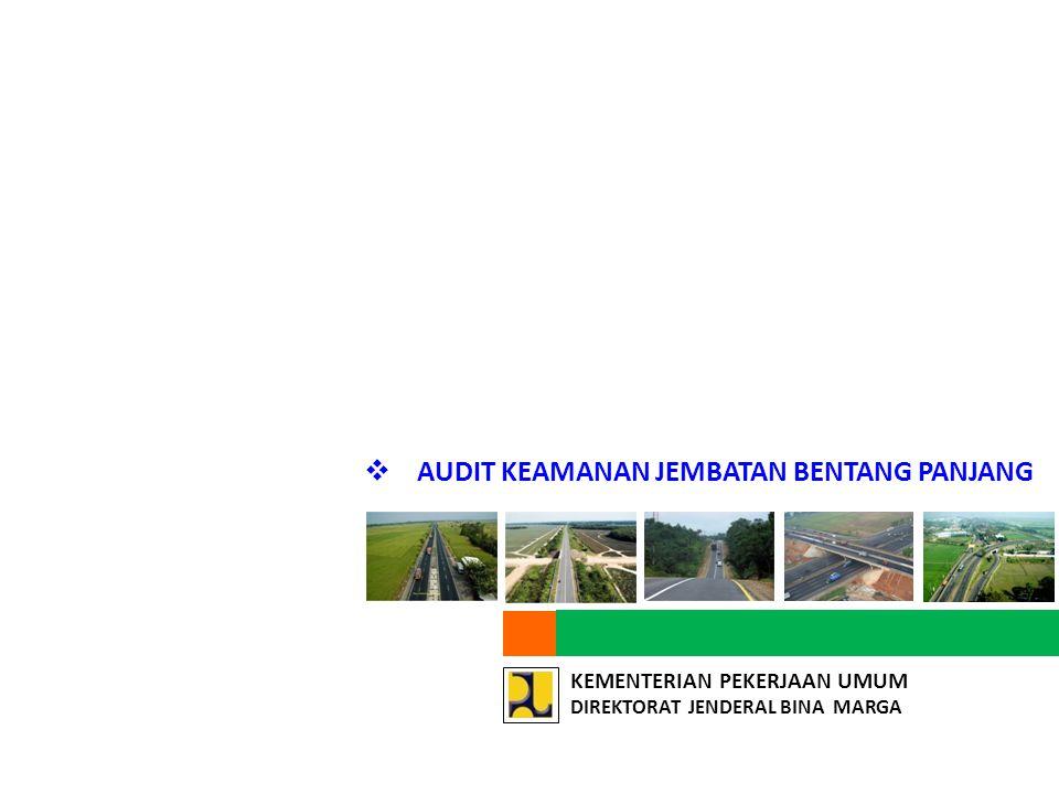Pembentukan KOMISI KEAMANAN JEMBATAN dengan tujuan :