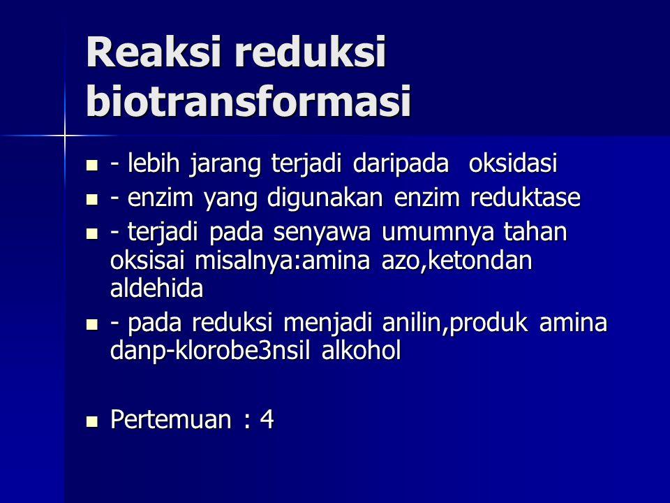 Reaksi reduksi biotransformasi