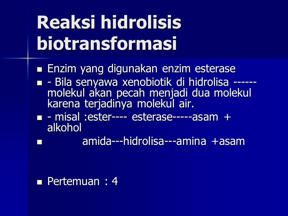 Reaksi hidrolisis biotransformasi