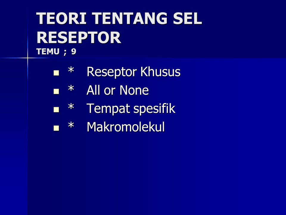 TEORI TENTANG SEL RESEPTOR TEMU ; 9
