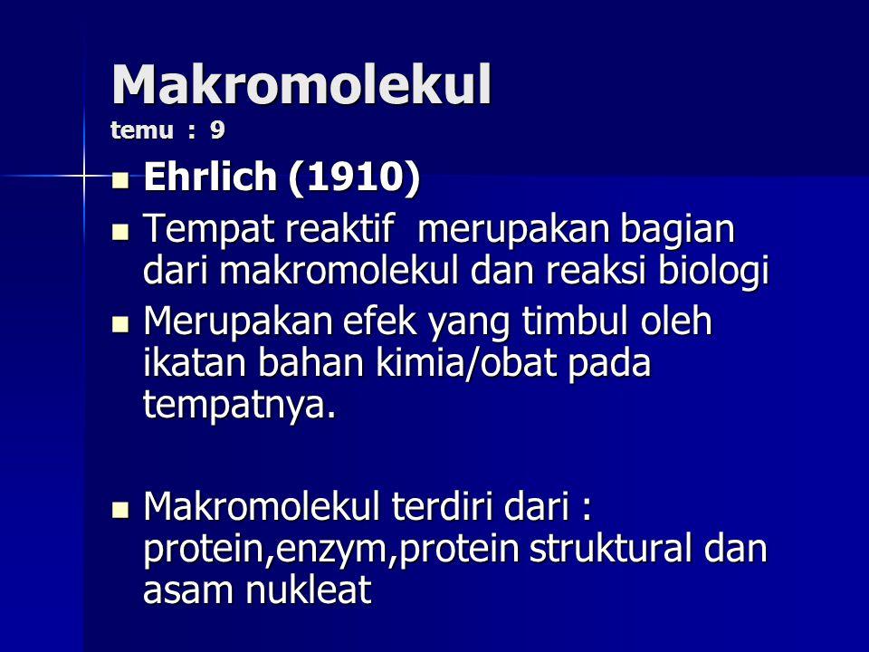 Makromolekul temu : 9 Ehrlich (1910)