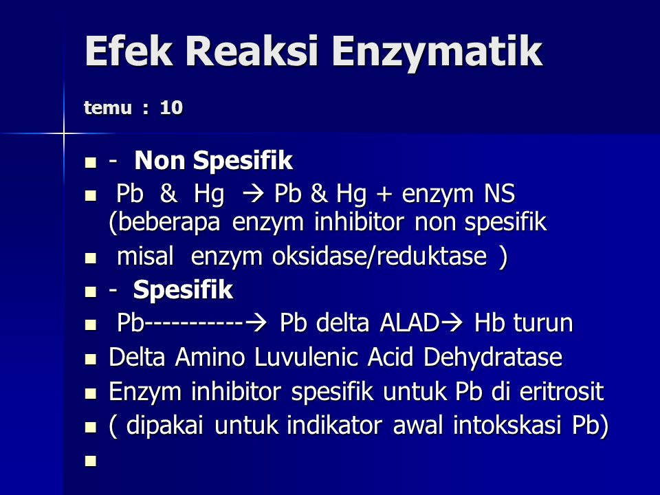 Efek Reaksi Enzymatik temu : 10