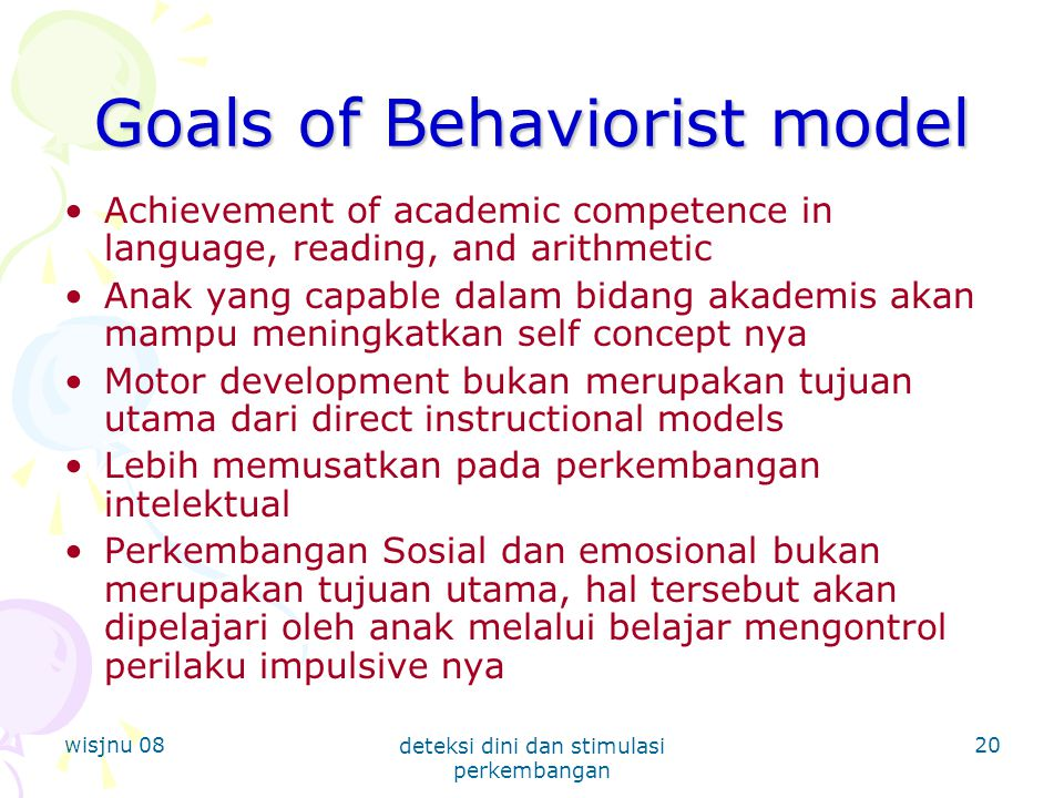 Goals of Behaviorist model
