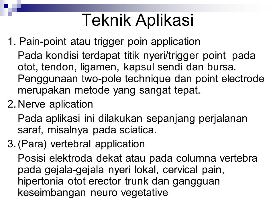 Teknik Aplikasi 1. Pain-point atau trigger poin application