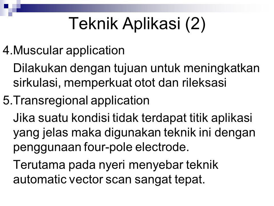 Teknik Aplikasi (2) 4. Muscular application
