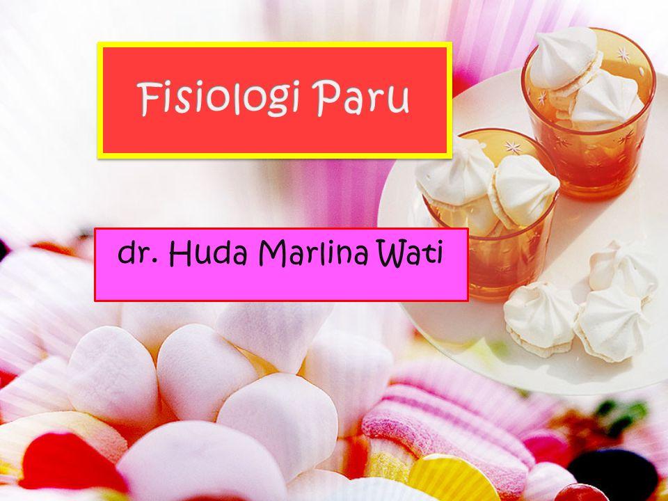 Fisiologi Paru dr. Huda Marlina Wati