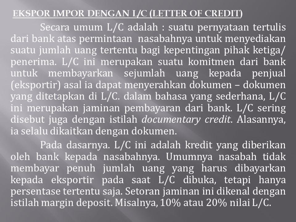 EKSPOR IMPOR DENGAN L/C (LETTER OF CREDIT)