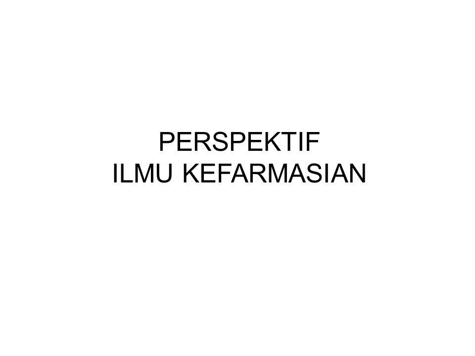 PERSPEKTIF ILMU KEFARMASIAN