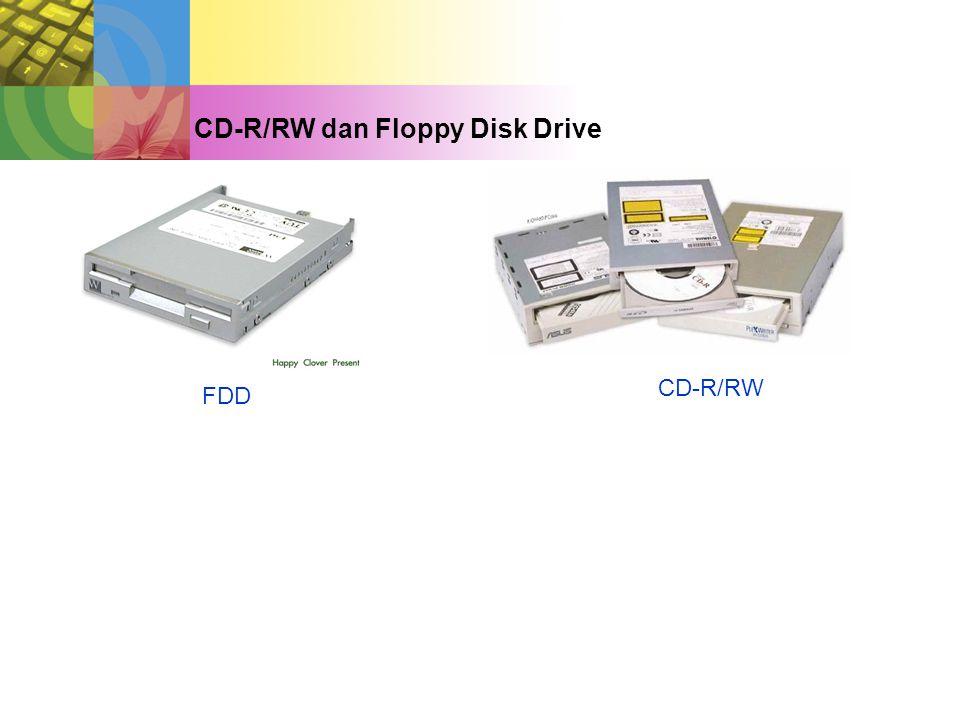 CD-R/RW dan Floppy Disk Drive