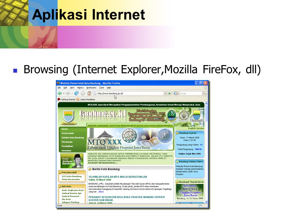 Aplikasi Internet Browsing (Internet Explorer,Mozilla FireFox, dll)