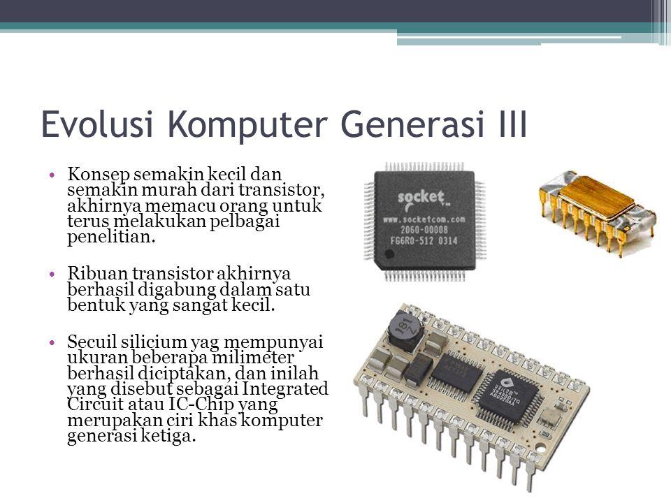 Evolusi Komputer Generasi III
