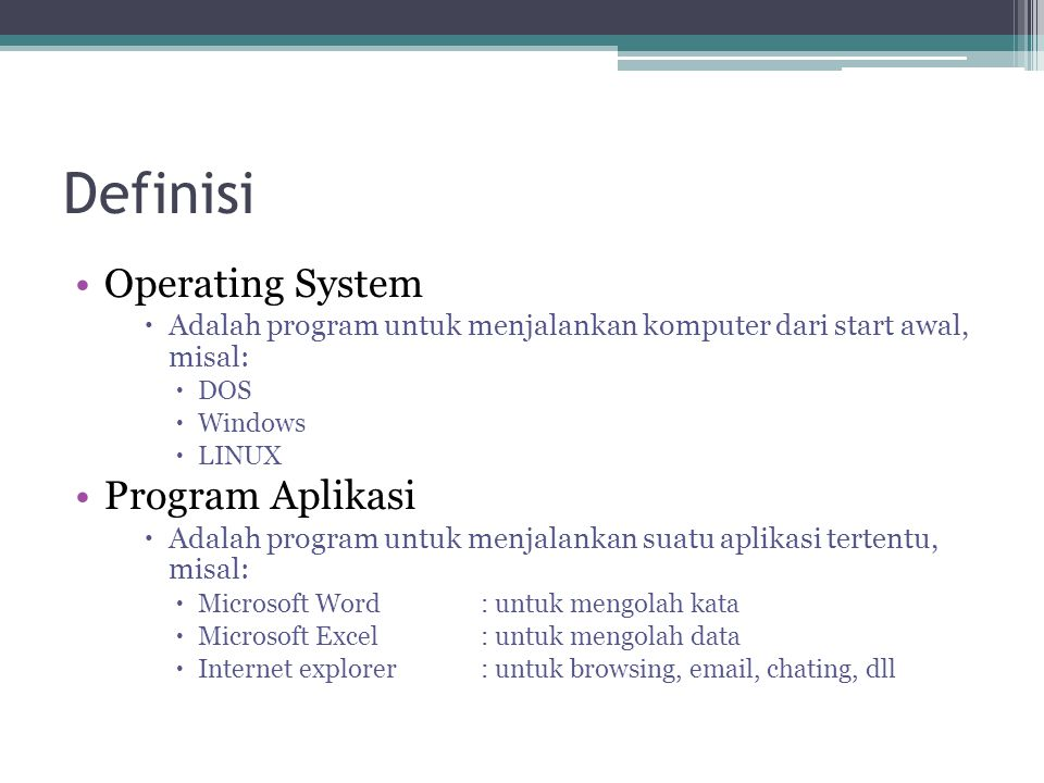 Definisi Operating System Program Aplikasi