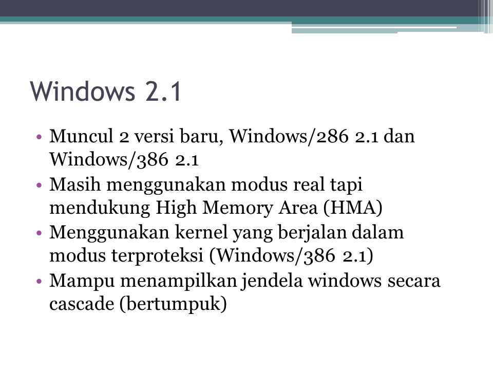 Windows 2.1 Muncul 2 versi baru, Windows/286 2.1 dan Windows/386 2.1