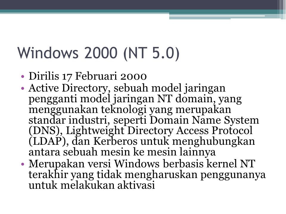 Windows 2000 (NT 5.0) Dirilis 17 Februari 2000