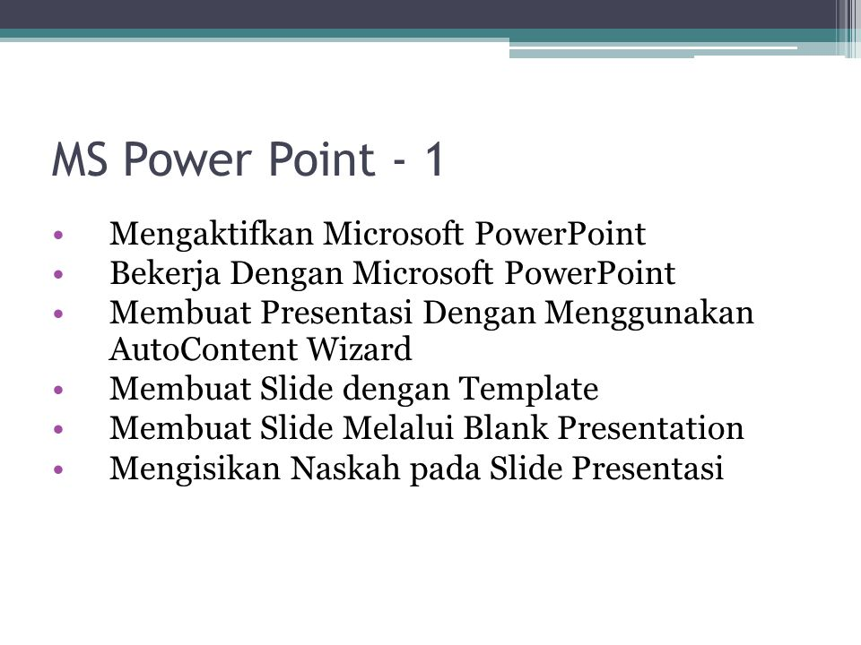 MS Power Point - 1 Mengaktifkan Microsoft PowerPoint