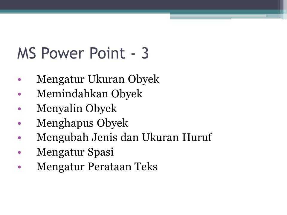 MS Power Point - 3 Mengatur Ukuran Obyek Memindahkan Obyek