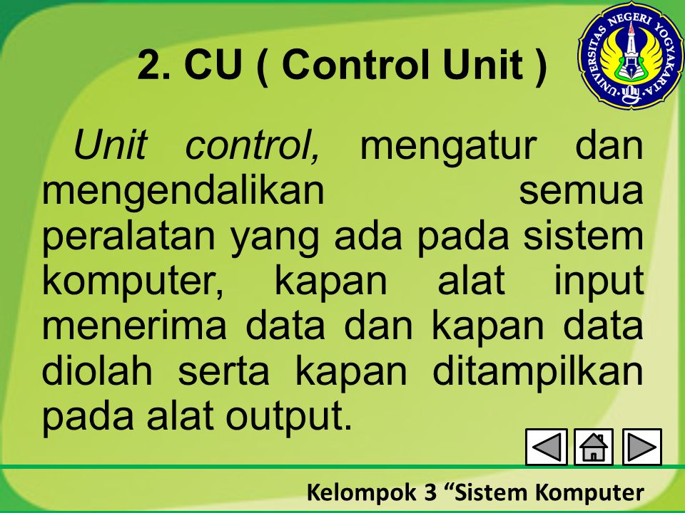 2. CU ( Control Unit )
