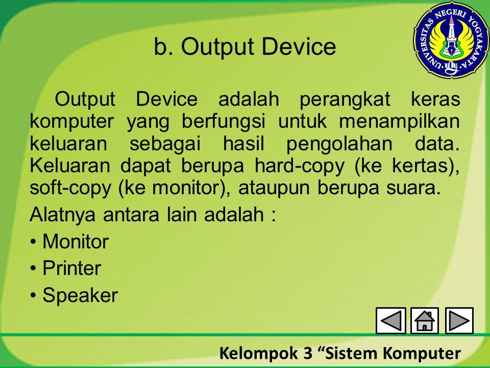 b. Output Device