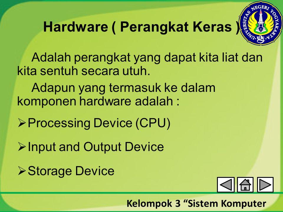 Hardware ( Perangkat Keras )