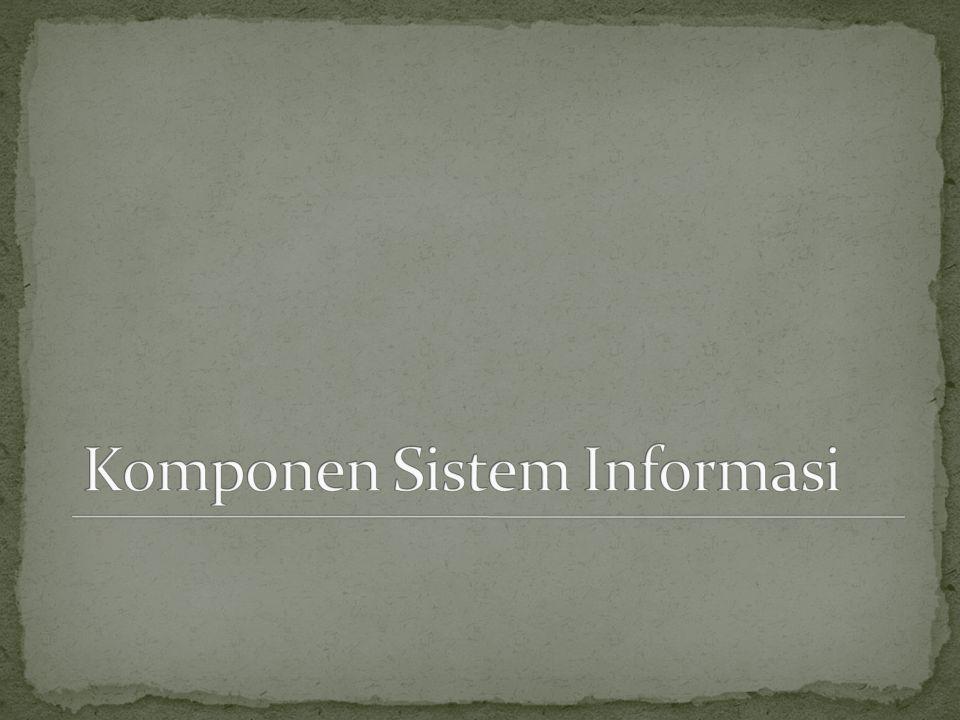 Komponen Sistem Informasi