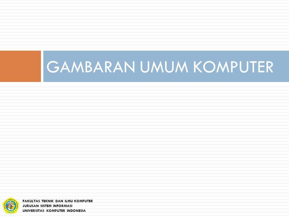 GAMBARAN UMUM KOMPUTER
