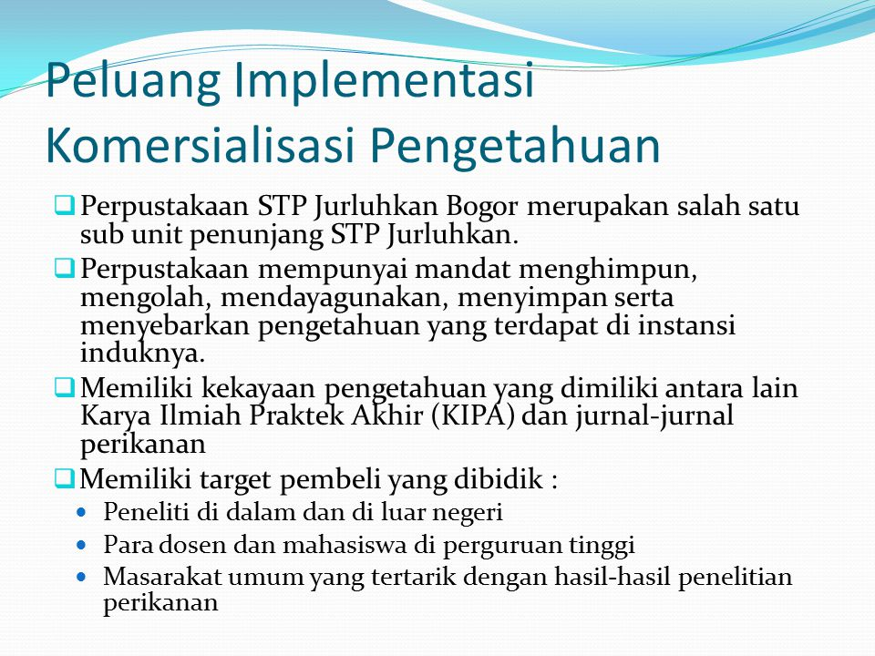 Peluang Implementasi Komersialisasi Pengetahuan