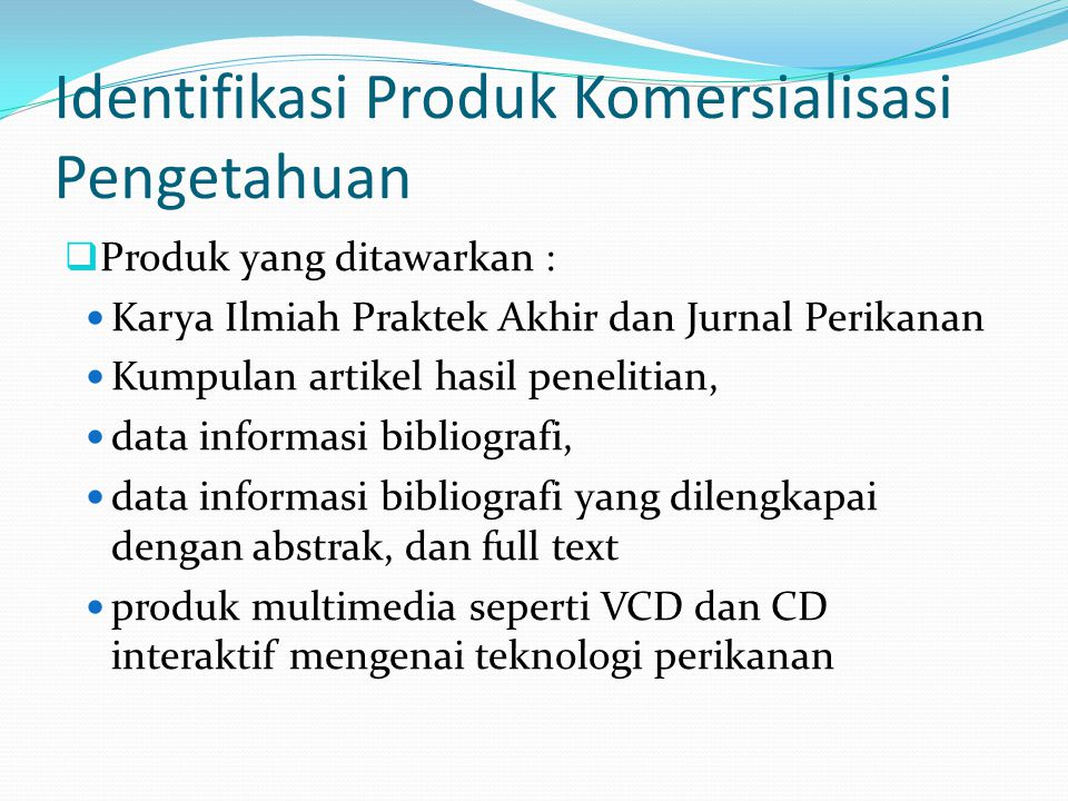Identifikasi Produk Komersialisasi Pengetahuan