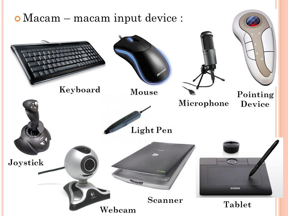 Macam – macam input device :