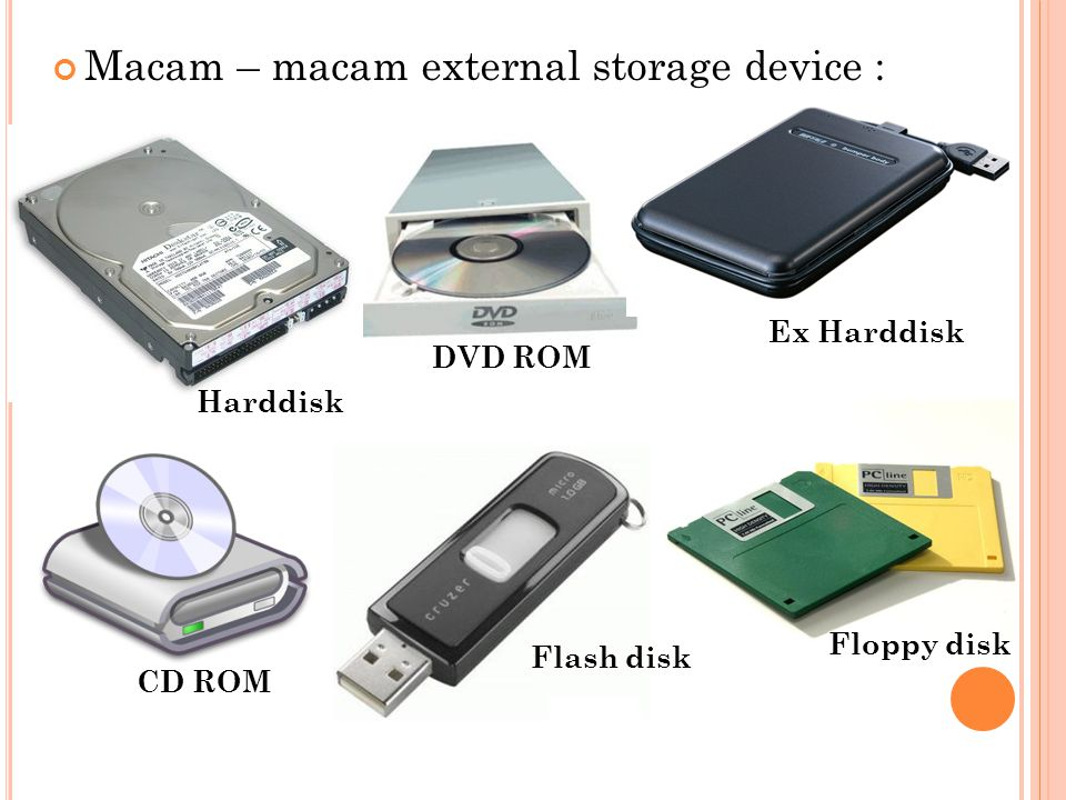 Macam – macam external storage device :