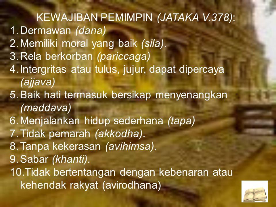 KEWAJIBAN PEMIMPIN (JATAKA V.378):