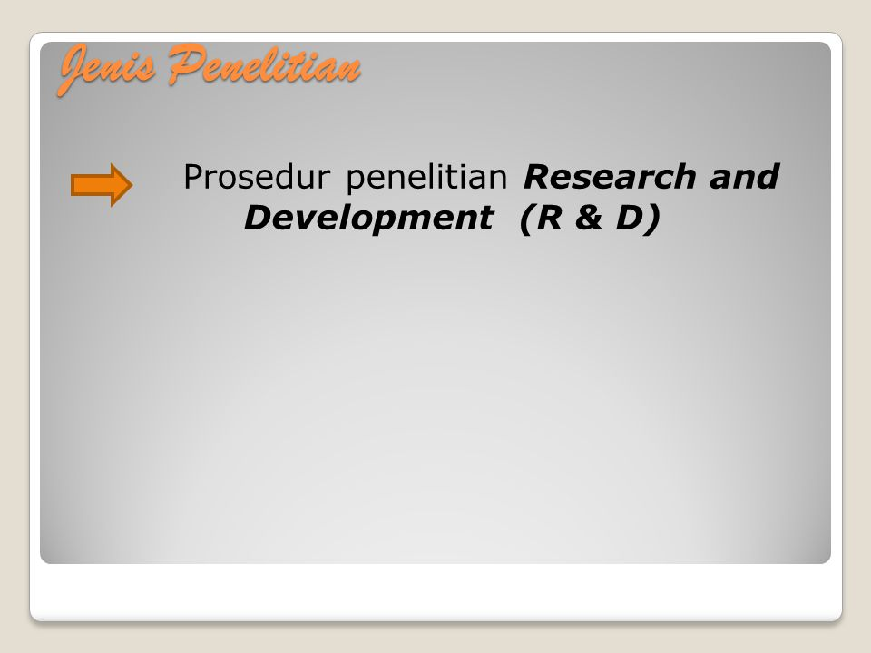 Prosedur penelitian Research and Development (R & D)