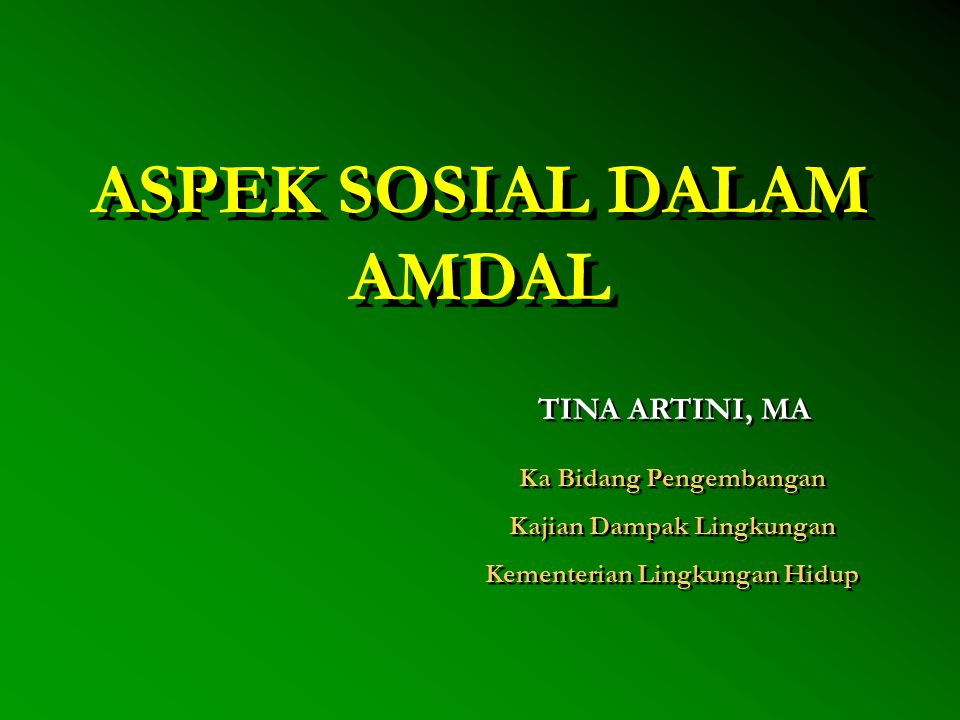 ASPEK SOSIAL DALAM AMDAL