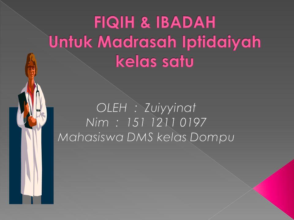 FIQIH & IBADAH Untuk Madrasah Iptidaiyah kelas satu