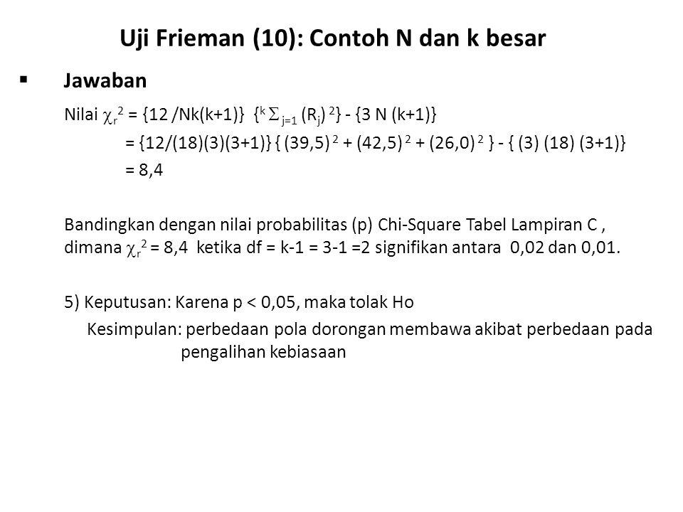 Uji Frieman (10): Contoh N dan k besar