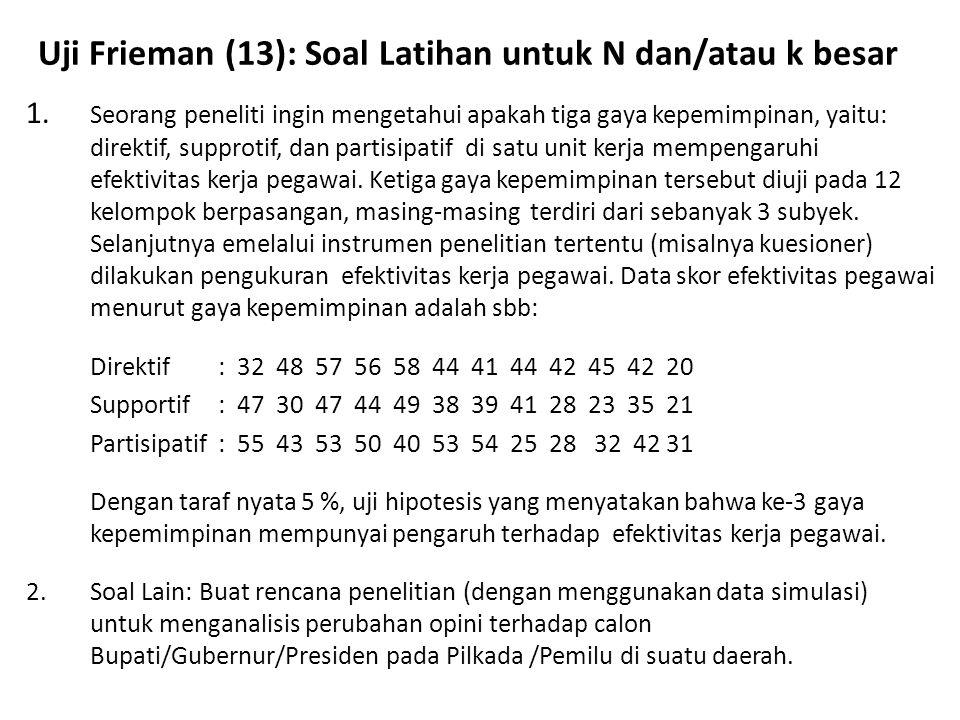 Uji Frieman (13): Soal Latihan untuk N dan/atau k besar