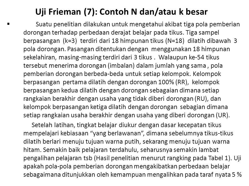 Uji Frieman (7): Contoh N dan/atau k besar